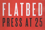 Flatbed Press at 25, University of Texas Press